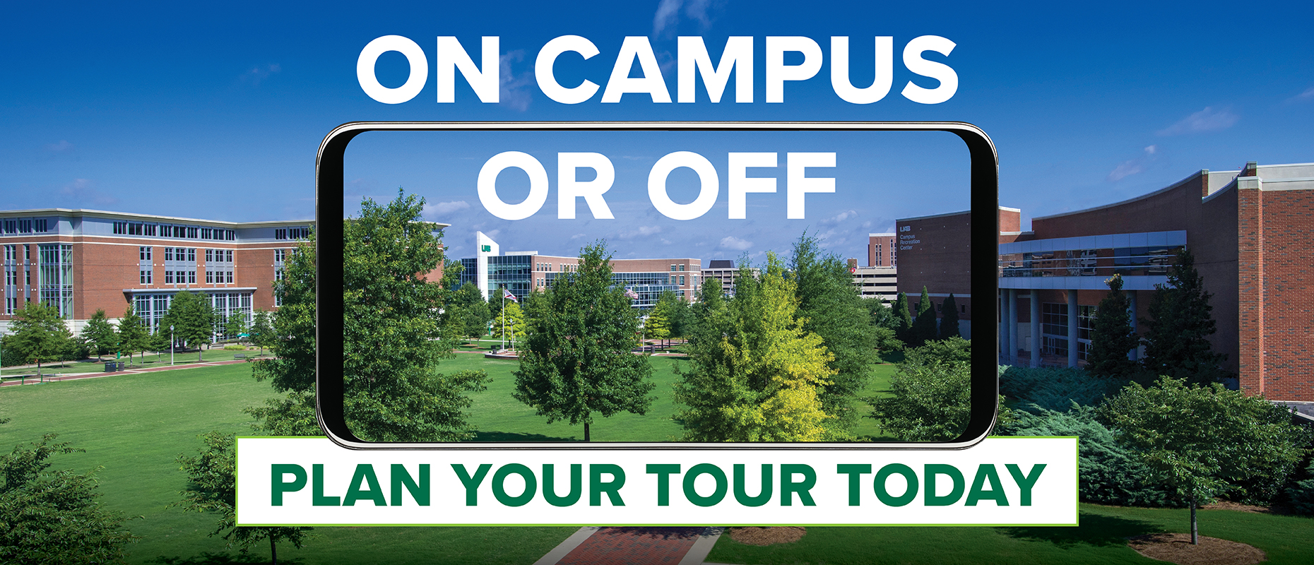 On campus or off: Plan your tour today